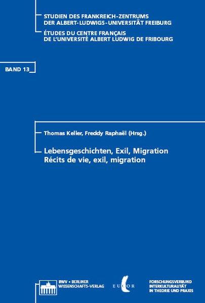 Récits de vie, exil, migration/Lebensgeschichten, Exil, Migration