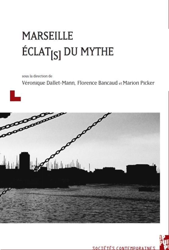 Marseille Éclat[s] du mythe