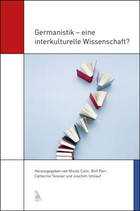 Germanistik – eine interkulturelle Wissenschaft ?