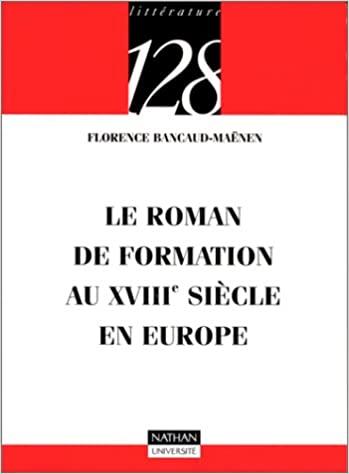 Le roman de formation au XVIIIe siècle en Europe