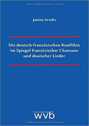 Les conflits franco-allemands à travers la chanson française et allemande
