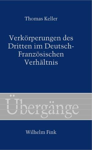 Verkörperungen des Dritten im Deutsch-Französischen Verhältnis.